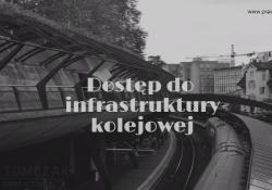Dostęp do infrastruktury kolejowej