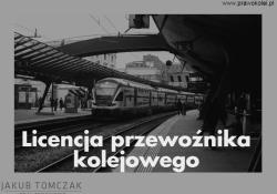 Licencja przewoźnika kolejowego