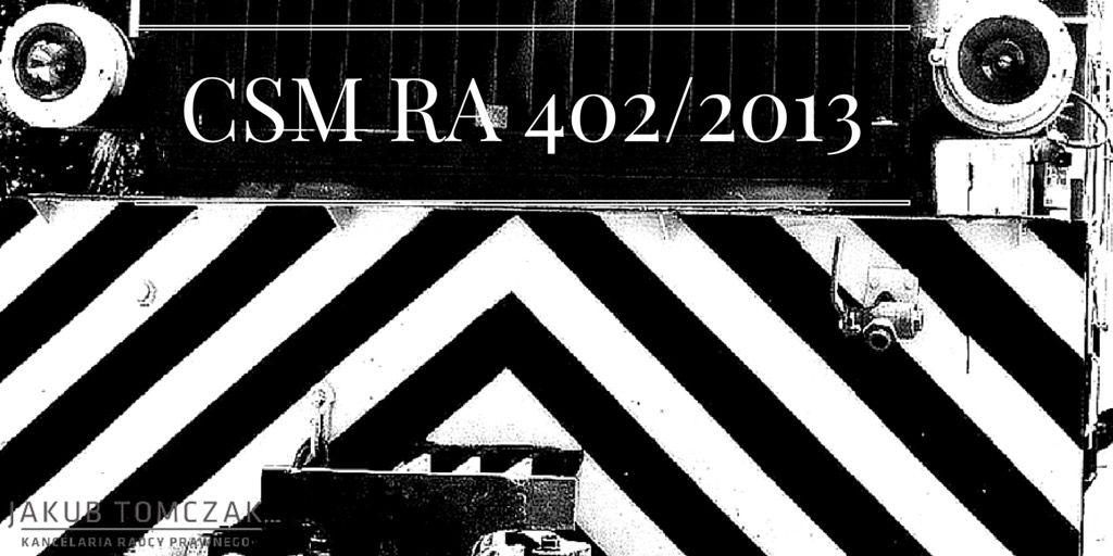 CSM RA 402/2013