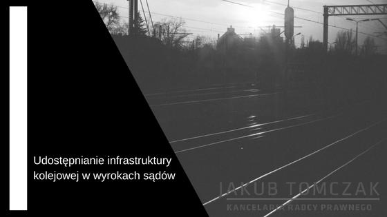 udostępnianie infrastruktury kolejowej
